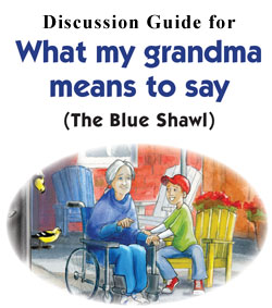 Discussion Guide for What My Grandma Means to Say
