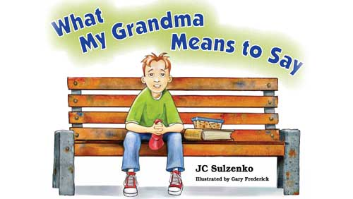 Cover of What My Grandma Means to Say